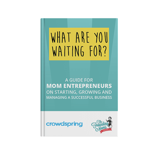 crowdspring free ebook for mom entrepreneurs on starting a business